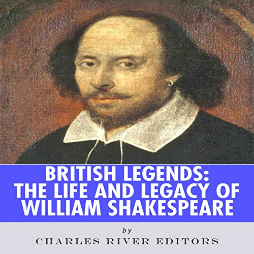 Couverture de British Legends: The Life and Legacy of William Shakespeare