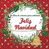 Libro de colorear para adultos: Feliz Navidad: Libro para colorear en Navidad para la relajación de los adultos