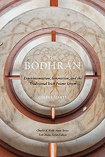 The Bodhrán: Experimentation، Innovation، and the سنتی Irish Frame Drum (موسیقی چارلز ک. ولف)
