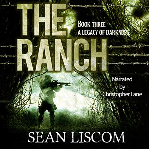 The Ranch: A Legacy of Darkness: The Legacy Series, Book 3