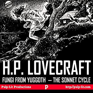 Fungi from Yuggoth, the Sonnet Cycle     Contextualized with a Selection of Other Lovecraft Poems              著者:                                                                                                                                 H.P. Lovecraft,                                                                                        Finn J.D. John                               ナレーター:                                                                                                                                 Finn J.D. John                      再生時間: 1 時間  17 分     レビューはまだありません。     総合評価 0.0