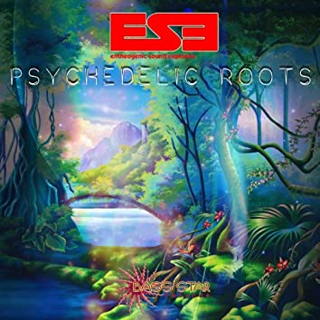 Psychedelic Roots