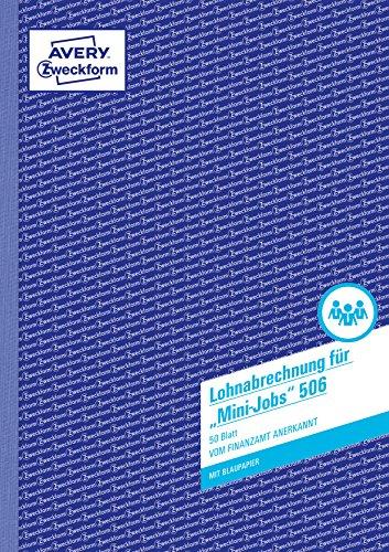 AVERY Zweckform 506 Lohn-/Gehaltsabrechnung Mini-Jobs (A4, mit 1 Blatt Blaupapier, vom Finanzamt anerkannt, für geringfügig Beschäftigte, mit Dokumentation gem. Mindestlohngesetz, 50 Blatt) weiß
