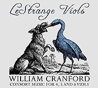 William Cranford: Consort Music for 4, 5 & 6 Viols