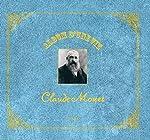 Album D'une Vie - Claude Monet de Florence Gentner