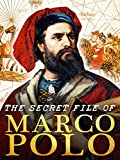 The Secret File of Marco Polo