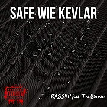 Safe wie Kevlar (feat. ThaBosnia)