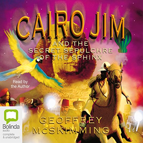 Cairo Jim and the Secret Sepulchre of the Sphinx audiobook cover art
