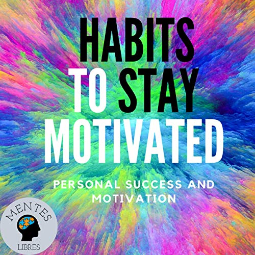 Habits to Stay Motivated cover art