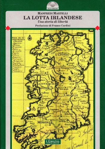La Lotta Irlandese Una Storia Di Libertà