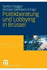 Politikberatung und Lobbying in Brüssel Kindle Ausgabe