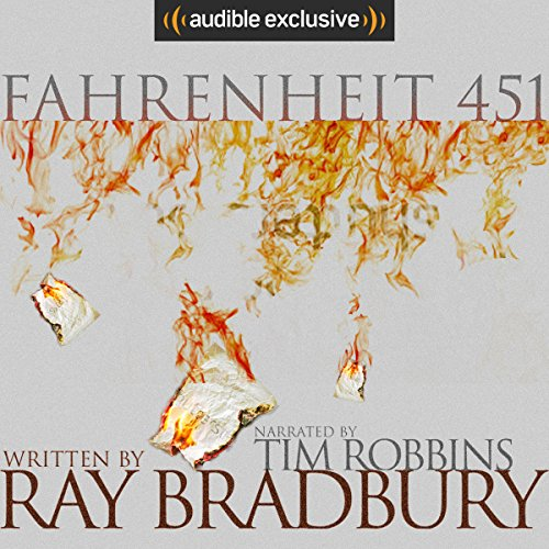 Fahrenheit 451 by Ray Bradbury - Ray Bradbury's internationally acclaimed novel <i>Fahrenheit 451</i> is a masterwork of 20th-century literature set in a bleak, dystopian future, narrated here by Academy Award-winning actor Tim Robbins....