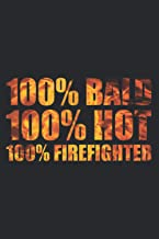 """100 Bald 100 Hot 100 Fireman: Daily Schedule Planner : To Do List Notebook, Daily Organizer, 6"""" x 9"""" Undated Daily Planner..."""
