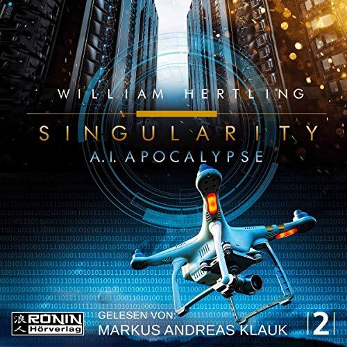 A.I. Apocalypse: Singularity 2