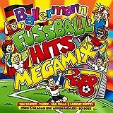 Ballermann Fußball Hits Megamix 2018 [Explicit]