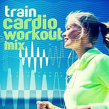 Train: Cardio Workout Mix