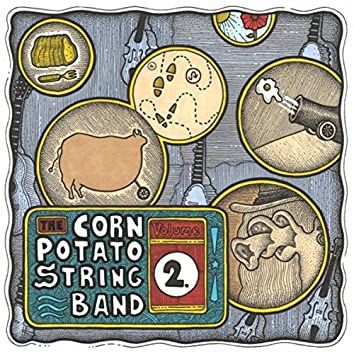 Corn Potato String Band, Vol. Two