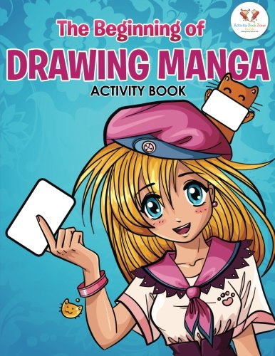 The Beginning of Drawing Manga Activity Book