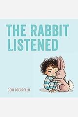 The Rabbit Listened Paperback
