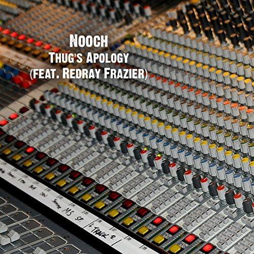 Nooch feat. Redray Frazier