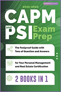 CAPM and PSI Exam Prep [2 Books in 1]: The Foolproof Guide with Tens of Question and Answers for Your Personal Management ...