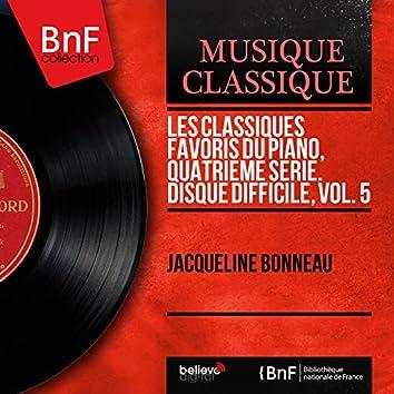 Les classiques favoris du piano, quatrième série. Disque difficile, vol. 5 (Mono Version)