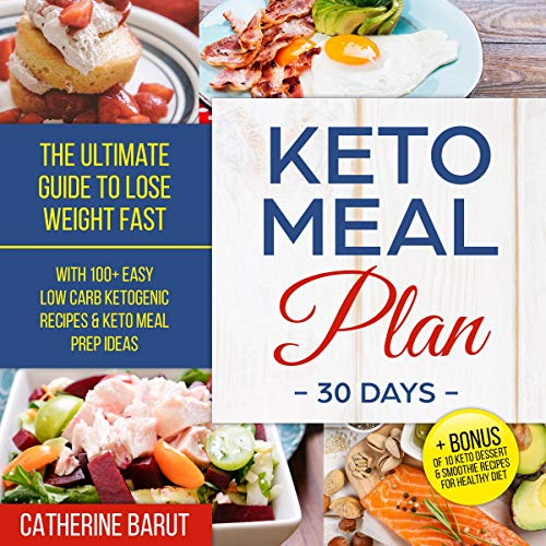Keto Meal Plan for 30 Days: The Ultimate Guide to Lose Weight Fast audiobook cover art