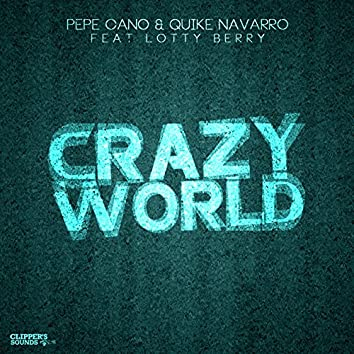 Crazy World (feat. Lotty Berry)