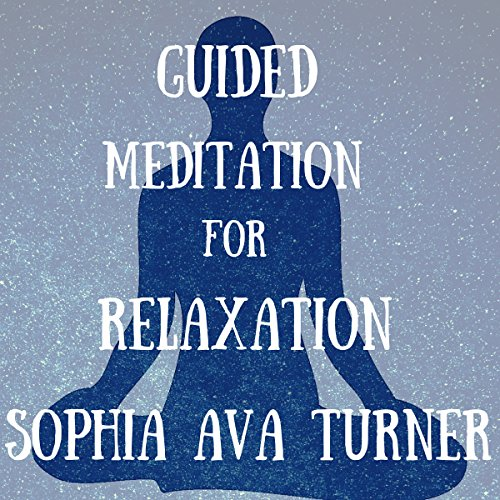 Guided Meditation for Relaxation audiobook cover art