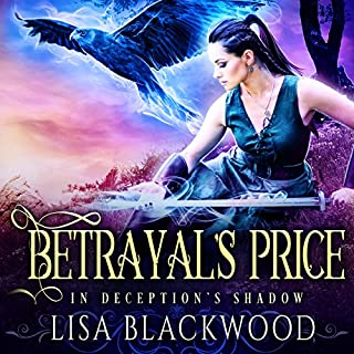 Betrayal's Price     In Deception's Shadow, Book 1              By:                                                                                                                                 Lisa Blackwood                               Narrated by:                                                                                                                                 Shiromi Arserio                      Length: 10 hrs and 40 mins     Not rated yet     Overall 0.0