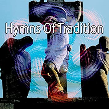 Hymns Of Tradition