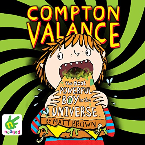 Compton Valance: The Most Powerful Boy in the Universe cover art