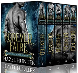 Forever Faire - The Complete Series Box Set: A Fae Fantasy Romance Series by [Hazel Hunter]