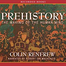 Prehistory: Making of the Human Mind