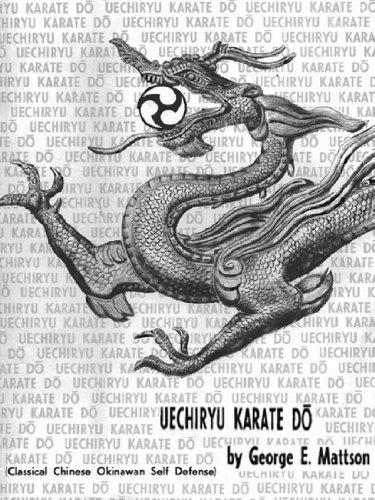 Uechi-ryu Karate Do (Secrets and Steps to Mastering Uechi‐ryu )
