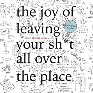 The Joy of Leaving Your Sh*t All over the Place cover art