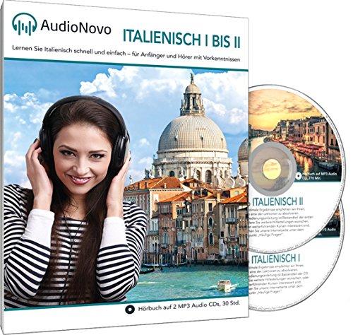 AudioNovo Italienisch II - Italienisch lernen für Anfänger und Wiedereinsteiger (Audio Sprachkurs 30Std, inkl. iOS und Android App)
