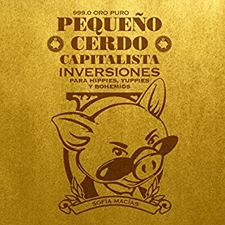Pequeño cerdo capitalista: Inversiones [Little Capitalist Pig: Investments] cover art