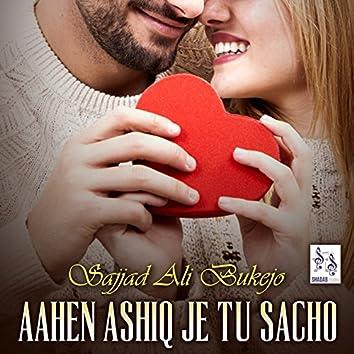 Aahen Ashiq Je Tu Sacho