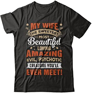 Men's My Wife The Sweetest Most Beautiful Loving Amazing Shirt Short Sleeve Tee