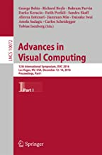Advances in Visual Computing: 12th International Symposium, ISVC 2016, Las Vegas, NV, USA, December 12-14, 2016, Proceedings, Part I (Lecture Notes in Computer Science Book 10072)