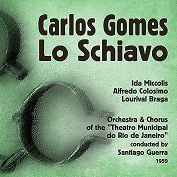 Gomes: Lo Schiavo, Vol. 2