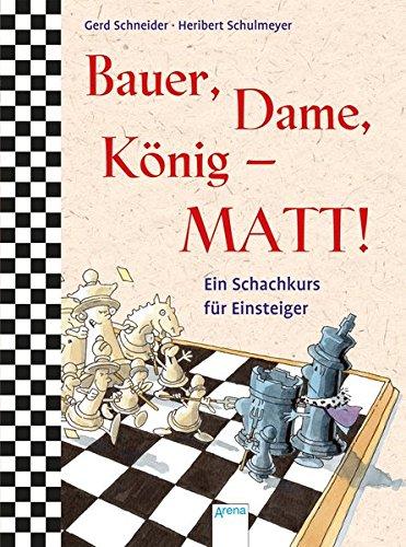 Bauer, Dame, König – MATT!