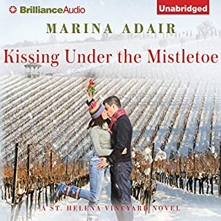 Kissing Under the Mistletoe: A St. Helena Vineyard Novel, Book 1                   By:                                                                                                                                 Marina Adair                               Narrated by:                                                                                                                                 Renee Raudman                      Length: 8 hrs and 52 mins     376 ratings     Overall 4.4