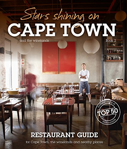 Stars shining on Cape Town – restaurant guide (English Edition)