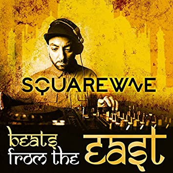 Beats From The East