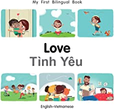 My First Bilingual Book-Love (English-Vietnamese)