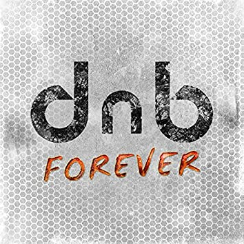 Dnb Forever