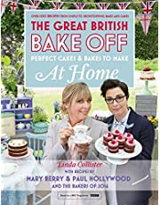 Great British Bake Off - Perfect Cakes & Bakes To Make At Home: Official Tie-In to the 2016 Series (English Edition)