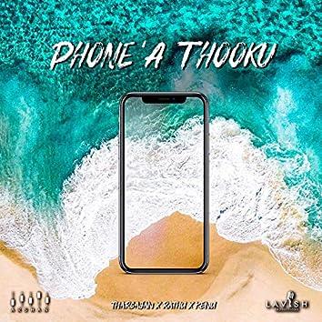 Phone'a Thooku